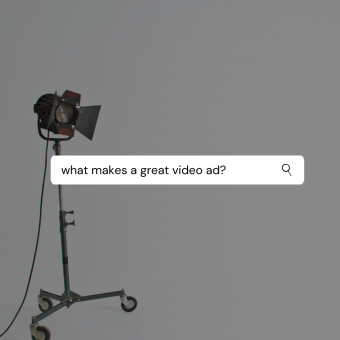 What makes a great video ad?